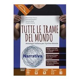 tutte-le-trame-del-mondo--narrativa-antologia-italiana-per-il-primo-biennio