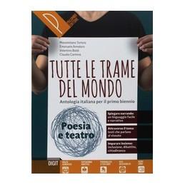 tutte-le-trame-del-mondo--poesia-e-teatro-antologia-italiana-per-il-primo-biennio
