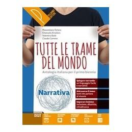 tutte-le-trame-del-mondo--narrativa--epica-antologia-italiana-per-il-primo-biennio