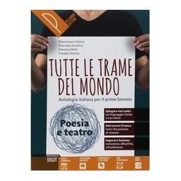tutte-le-trame-del-mondo--poesia--origini-antologia-italiana-per-il-primo-biennio