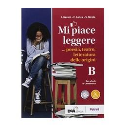 mi-piace-leggere-volume-b-poesia-teatro-letteratura-delle-origini--ebook