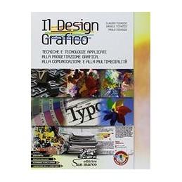 design-grafico-il-tecniche-e-tecnol-applicate-alla-progettazione-grafica-comunice-multimed