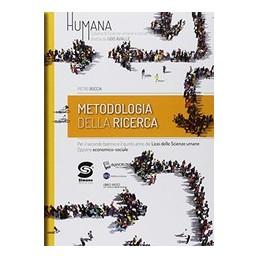 HUMANA-METODOLOGIA-DELLA-RICERCA-PER-SECONDO-BIENNIO-IL-QUINTO-ANNO-DEI-LICEI-SCIENZE-UMANE