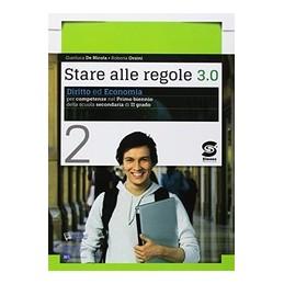 stare-alle-regole-30-vol-2-diritto-ed-economia-per-competenze-s3561
