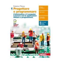 progettare-e-programmare---volume-1-ldm-informatica-e-computer-lavorare-con-le-applicazioni-ini