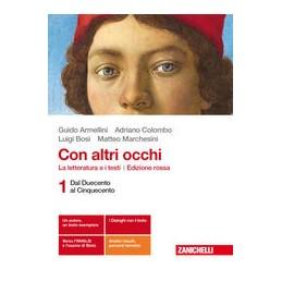 con-altri-occhi-ed-rossa--volume-1--ldm-la-letteratura-e-i-testi--dal-duecento-al-cinquecento