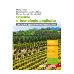 scienze-e-tecnologie-applicate---volume-unico-ld-per-agraria-agroalimentare-e-agroindustria