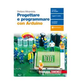 progettare-e-programmare-con-arduino---volume-unico-ld