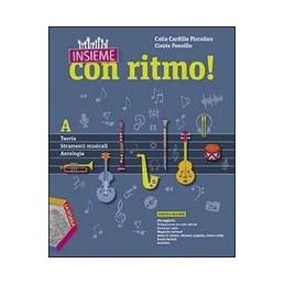 INSIEME-CON-RITMO-A-TEORIA-STRUMENTI-MUSICALI-ANTOLOGIA-B-STORIA-DELLA-MUSICA
