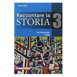 RACCONTARE LA STORIA 3 +ATLANTE+EBOOK