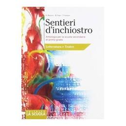 SENTIERI-DINCHIOSTRO-LETTERATURA-ANTOLOGIA-PER-SCUOLA-SEC-PRIMO-GRADO