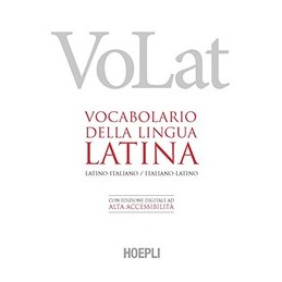 VOLAT-VOCABOLARIO-DELLA-LINGUA-LATINA-LATINOITALIANO-ITALIANOLATINO