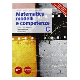 MATEMATICA MODELLI E COMPETENZE C X IPIA