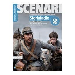 scenari--storiafacile-2-per-il-secondo-biennio-e-quinto-anno