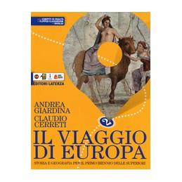 viaggio-di-europa-storia-e-geografia-per-il-biennio-delle-scuole-superiori-con-ebook-con-espans