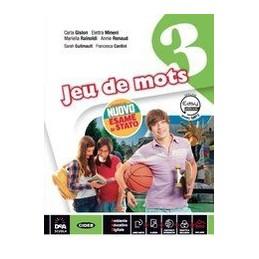 jeu-de-mots--livre-de-leleve-et-cahier--volume-3-con-nuovo-esame-di-stato--easy-ebook-su-dvd