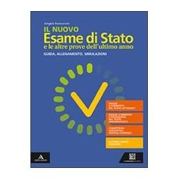 nuovo-esame-di-stato-e-le-altre-prove-ultimo-anno-il-guida-allenamento-simulazioni-vol-u