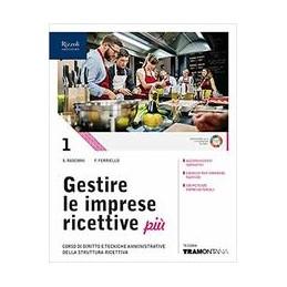 gestire-le-imprese-ricettive-piu-nuova-edizione-2019-volume-1-con-fascicolo-professionalizzante-vol