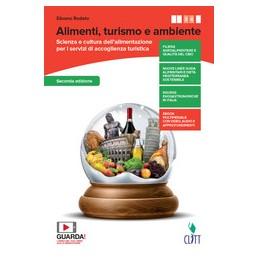 alimentazione-turismo-e-ambiente--volume-per-il-secondo-biennio-ldm-scienza-e-cultura-alimentaz
