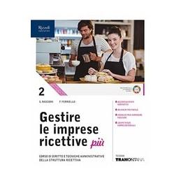 gestire-le-imprese-ricettive-piu-nuova-edizione-2019-volume-2-con-fascicolo-professionalizzante-vol