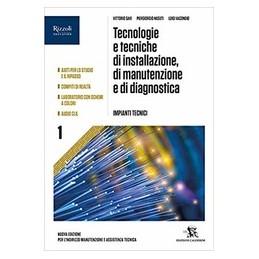 tecnologia-e-tecniche-di-manutenzione-di-installazione-e-di-diagnostica-volume-1-per-gli-istituti-p