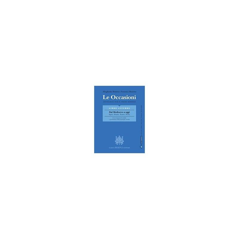 occasioni--libro-azzurro--dal-medioevo-a-oggi--epicapoesiateatroprosa-le-antologia-per-il-primo