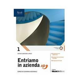 entriamo-in-azienda-up-libro-misto-con-libro-digitale-volume-1-corso-di-economia-aziendale-vol-1