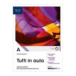 tutti-in-aula-libro-misto-con-libro-digitale-volume-a-per-il-secondo-biennio-afm-e-sia-vol-1
