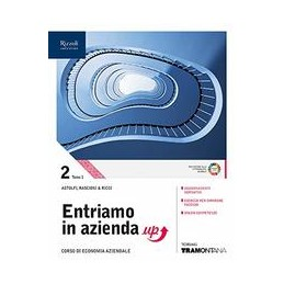 entriamo-in-azienda-up-libro-misto-con-libro-digitale-volume-2-in-due-tomi-corso-di-economia-azien