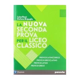 nuova-seconda-prova-per-il-liceo-classico-la-prove-di-latino--vol-u