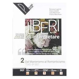 liberi-di-interpretare-vol-2-storia-e-testi-della-letteratura-italiana-nel-quadro-delle-civilt-vol