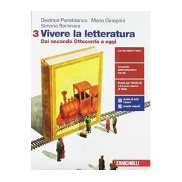 vivere-la-letteratura--volume-3-ldm-dal-secondo-ottocento-a-oggi-vol-3