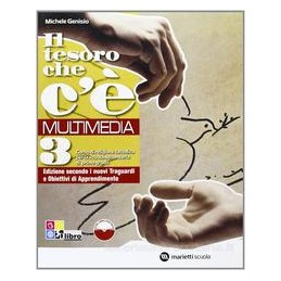 TESORO CHE C`È MULTIMEDIA 3 +LIBRO DIGIT
