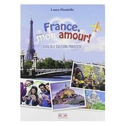france-mon-amour-civilta-e-cultura-francese-vol-u
