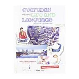 everyday-life-and-language-in-britain-and-the-usa-nuovo-esame-di-stato-vol-u