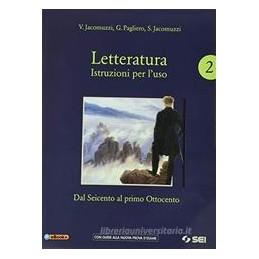 letteratura-istruzioni-per-luso--vol2corso-scrite-prepnuovo-esame-2-dal-seicento-al-primo-ott
