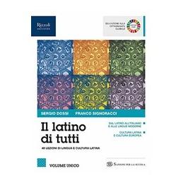 latino-di-tutti-il-libro-misto-con-libro-digitale-volume-unico-48-lezioni-di-lingua-e-cultura-lat