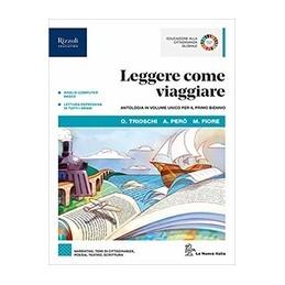 leggere-come-viaggiare-libro-misto-con-libro-digitale-antologia-per-il-primo-biennio-con-hub-young-e