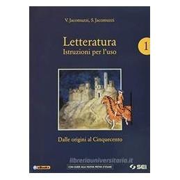 letteratura-istruzioni-per-luso--vol1corso-scrite-prepnuovo-esame-1-dalle-origini-al-cinquece