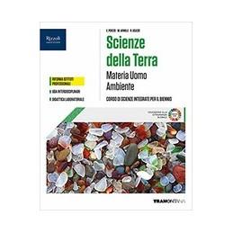 materia-uomo-ambiente-sceinze-della-terra-corso-di-scienze-intergrate-per-il-primo-biennio-vol-u