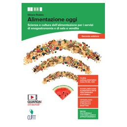 alimentazione-oggi--volume-per-il-secondo-biennio-ldm-scienza-e-cultura-alimentaz-servizi-di-eno