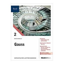 gauss-primo-biennio-volume-2-corso-di-matematica-per-il-biennio-degli-istituti-tecnici-settore-e-vol