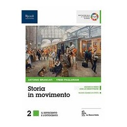 storia-in-movimento-libro-misto-con-libro-digitale-volume-2-lavorare-con-la-storia-2-vol-2
