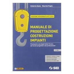 manuale-di-progettazione-costruzioni-impiantidvd-ed-agg-ntc-2018-prontuario-a-uso-degli-ist-tec