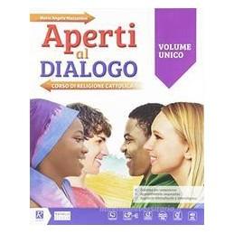 aperti-al-dialogo-vol-unico--vangeli--competenze--atlante--miobook--vol-u