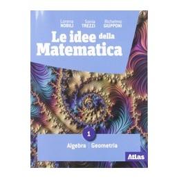 idee-della-matematica-le-1-algebra--geometria--statistica-vol-1