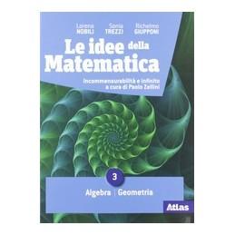 idee-della-matematica-le-3-algebra--geometria-vol-1