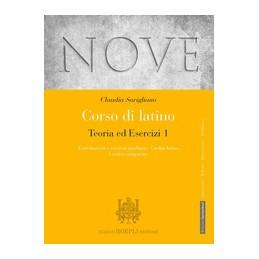 nove-corso-di-latino-teoria-ed-esercizi-esercitazioni-e-versioni-graduate--civilt-vol-1