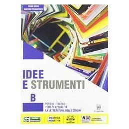 idee-e-strumenti--b--poesia-e-letteratura-antologia-per-il-biennio-della-scuola-secondaria-di-ii-gr
