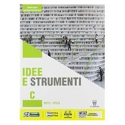 idee-e-strumenti--c-antologia-per-il-biennio-della-scuola-secondaria-di-ii-grado-vol-u